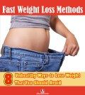 Unhealthy ways to lose weight fast