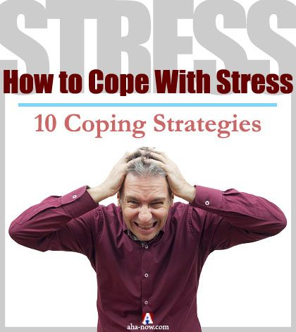 how to cope with a stressful Coping with stress and anxiety learn new methods to cope with high-risk drinking having trouble coping with the stressful demands of caregiving.