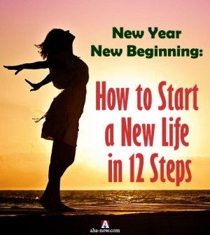 Start a new life by following 12 steps