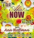 Image with the aha now chat with Ana Hoffman written