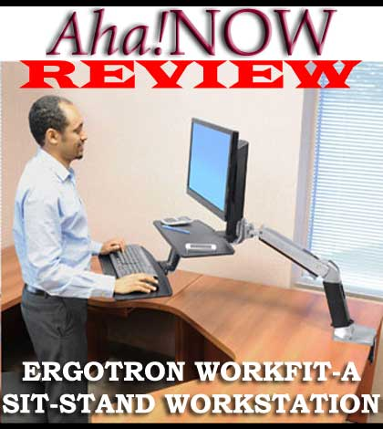 Ergotron Review: WorkFit-A Sit Stand Workstation