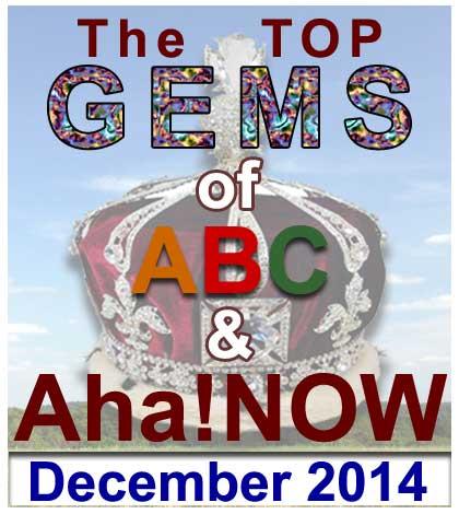 GEMS of Aha!NOW – December 2014
