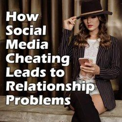 How Social Media Cheating Leads to Relationship Problems [Infographic]