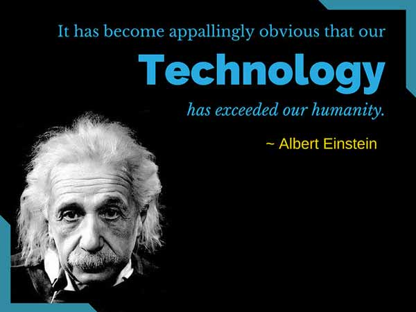 Poster with a quote by Einstein on technology and its impact on humanity