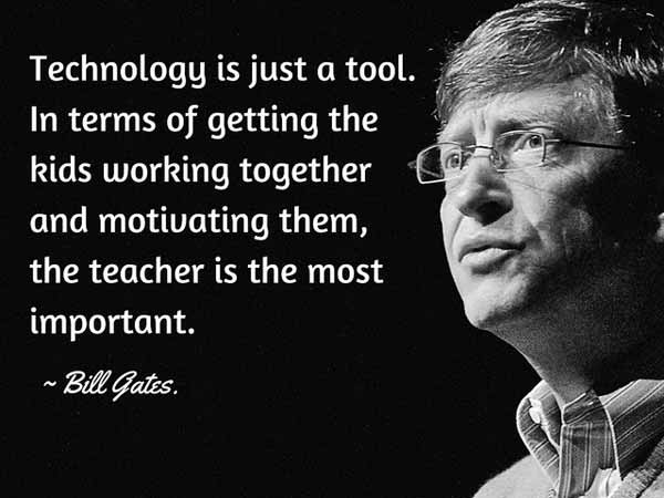 Poster with Bill Gates quotes about using technology as a tool and not a teacher