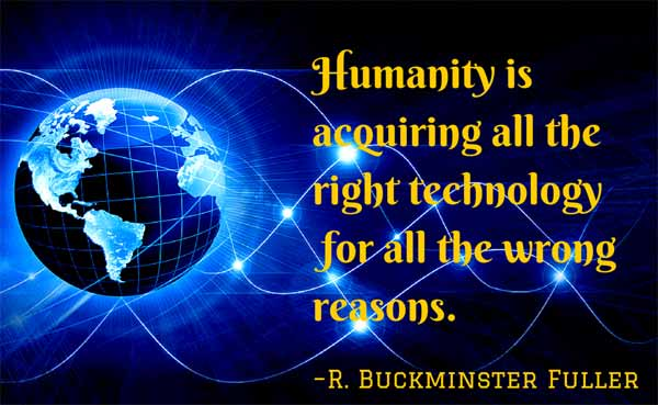 Poster with a quote about the wrong use of technology