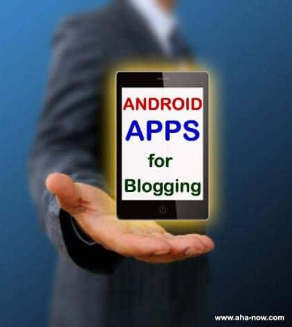 14 Free Blogging Apps for Your Android Mobile Phone
