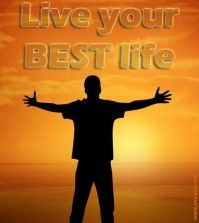 Poster of man standing before sunset and words live your best life written on top