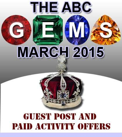 GEMS Of The ABC, Guest Post & Paid Activity Offers – March 2015