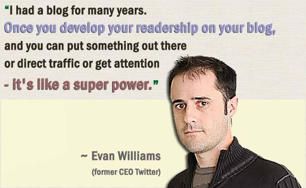 Quote by Evan Williams emphasizing the importance of enhancing blog readership
