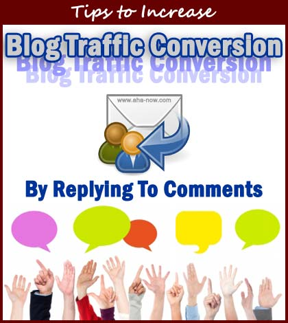How Replying To Comments Increase Blog Traffic Conversion Rate