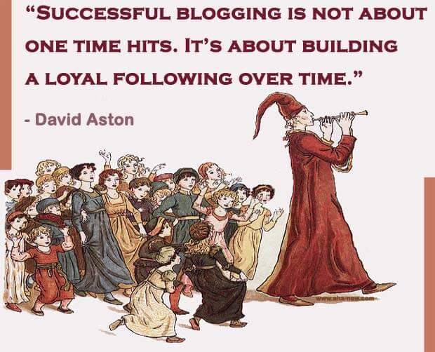 Quote on blogging basics by David Aston