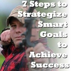 7 Steps to Strategize Smart Goals to Achieve Success