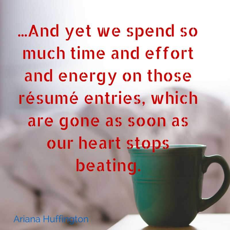 Ariana Huffington Quote