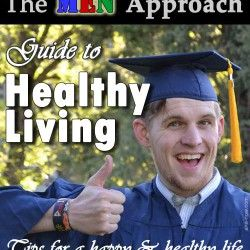Guide To Healthy Living - The MEN Approach