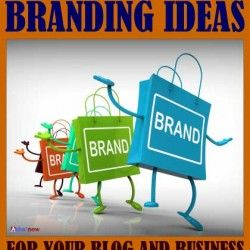 Creative Branding Ideas For Your Blog Or Business