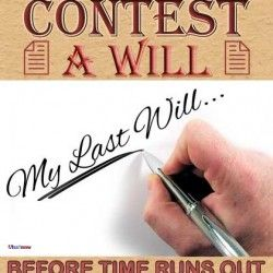 Contest a Will Before Time Runs Out – Legal Aspects of Life