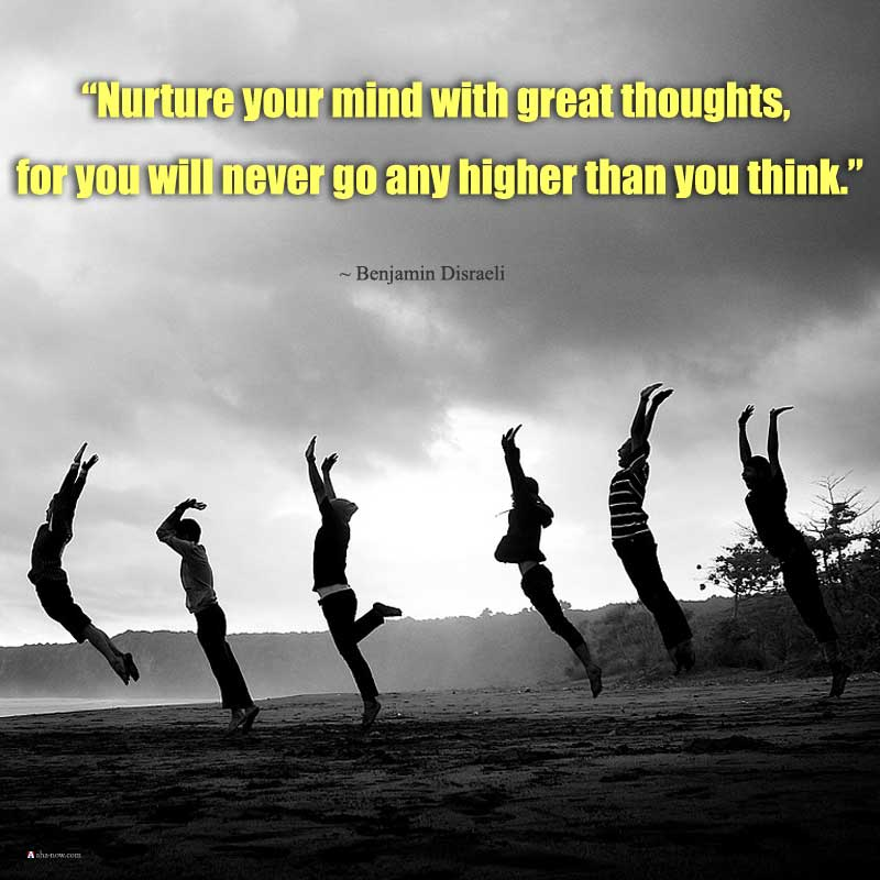 Higher and positive emotion and thoughts make your life better