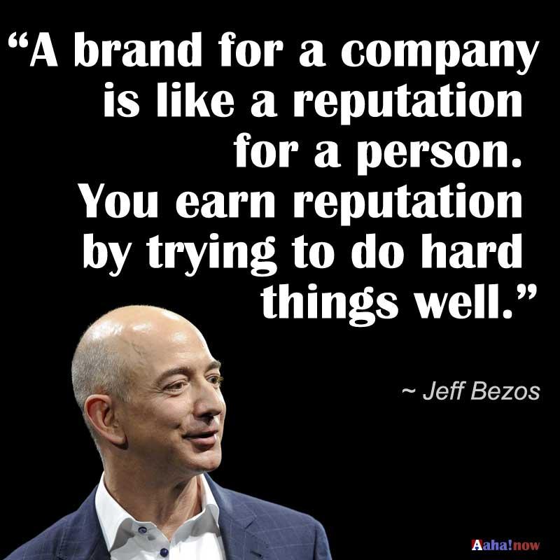 Branding idea quote by Amazon's Jeff Bezos