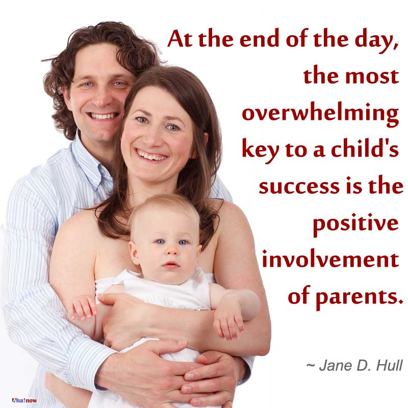 Secret of better parenting is involvement of parents
