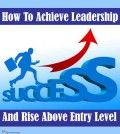 How to achieve leadership and success