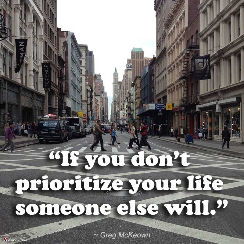 Prioritize and do things for success in life