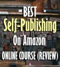 Best self-publishing on Amazon online course review
