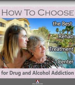 How to choose the best rehab treatment center for drug and alcohol addction