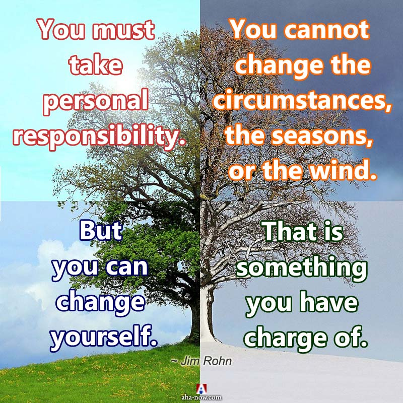Seasons may change but you must change yourself for happiness