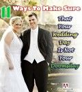 11 Wedding Planning Ways To Make Sure That Your Wedding Day Is Not Your Doomsday
