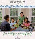 10 ways of creating family connections for building a strong family