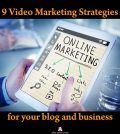 9 Video Marketing Strategies for your blog and business