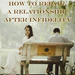 How to Repair a Relationship After Infidelity