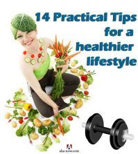 14 Practical Tips For a Healthier Lifestyle