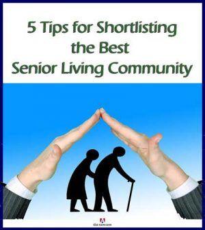 5 Tips for Shortlisting the Best Senior Living Community