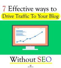 7 Effective Ways to Drive Traffic to blog without SEO