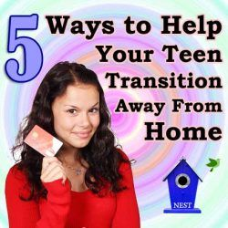 5 Ways to Help Your Teen Transition Away From Home