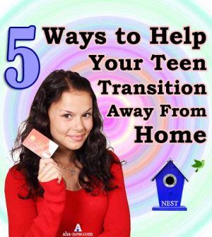 5 Ways to Help Your Teen Leaving Home