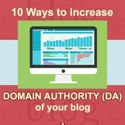 10 Ways to Increase Domain Authority (DA) of Your Blog