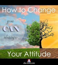 How to Change Your Attitude