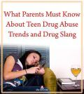 What Parents Must Know About Teen Drug Abuse Trends and Drug Slang