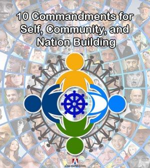 10 Commandments for Self, Community, and Nation Building