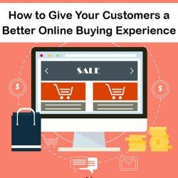 How to Give Your Customers a Better Online Buying Experience