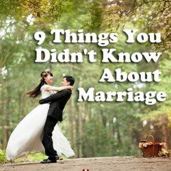 9 Things You Didn't Know About Marriage (#7 is Most Crucial)