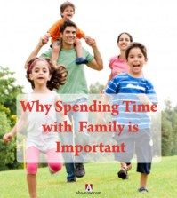 Spending family time and importance of family