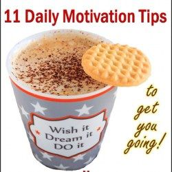 11 Top Daily Motivation Tips to Get You Going