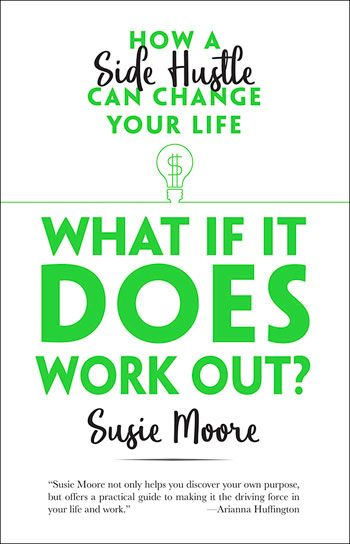 Cover of Susie Moore's Book What if it Does Work Out
