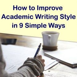 How to Improve Academic Writing Style in 9 Simple Ways