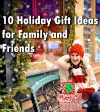 Best Holiday Gift Ideas for Family and Friends
