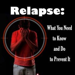 Poster displaying how to prevent relapse and know the signs